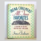 Irena Chalmers All-Time Favorites cookbook - 1990