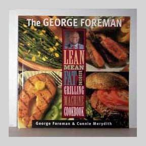 Lean Mean Fat Reducing Grilling Machine Cookbook