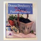 Donna Dewberry One Stroke Painting Course - 1999