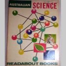 Australian Science - Readabout Book - 1964
