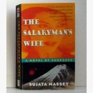The Salarymans Wife written by Sujata Massey