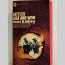 Battles Lost And Won by Hanson W Baldwin - 1968