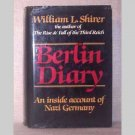 Berlin Diary - An Inside Account of Nazi Germany - 1984