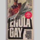 Enola Gay - WWII - by Gordon Thomas & Max Morgan Witts - 1978
