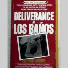 Deliverance At Los Banos by Anthony Arthur