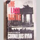 The Last Battle by Cornelius Ryan - 1966