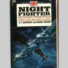 Night Fighter - Air War Fought In The Dark Skies by C. F. Rawnsley & Robert Wright