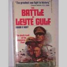 The Battle Of Leyte Gulf by Edwin P Hoyt - 1973