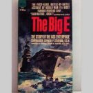 The Big E - The Story Of The USS Enterprise by Commander Edward P Stafford, U.S.N.