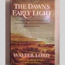 Dawns Early Light - The war of 1812 by Walter Lord - 1972