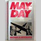 Mayday: Eisenhower, Khrushchev and the U-2 Affair by Michael R. Beschloss - 1986