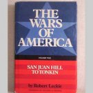 The Wars Of America - San Juan Hill to Tonkin