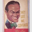 Bob Hope - They Got Me Covered - 1941