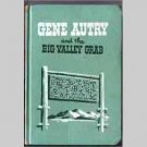 Gene Autry and the Big Valley Grab by W. H. Hutchinson - Whitman children&#39;s book 1952