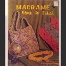 Macrame Start To Finish - #H-193 - 1971