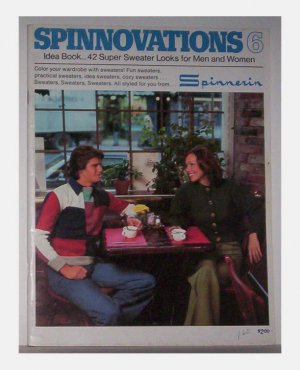 Spinnovations 6 Idea Book - 42 Super Sweater Looks For Men and Women - 1976