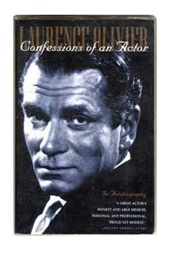 Laurence Olivier - Confessions Of An Actor