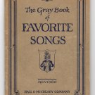 The Gray Book of Favorite Songs - 3rd Revised Edition - 148 songs - 1924