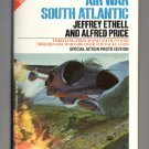 Air War South Atlantic by Jeffrey Ethell and Alfred Price