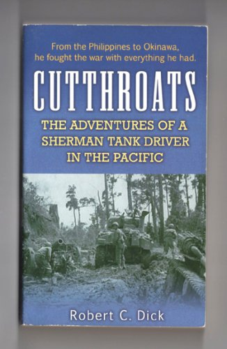 Cutthroats - The Adventures of a Sherman Tank Driver in the Pacific
