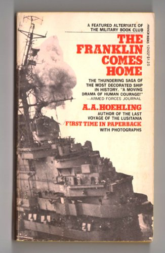 The Franklin Comes Home by A.A. Hoehling