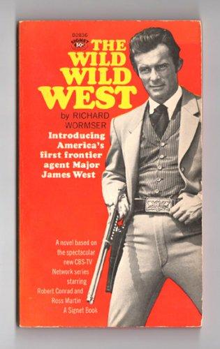 The Wild Wild West by Richard Wormser - 1966 paperback