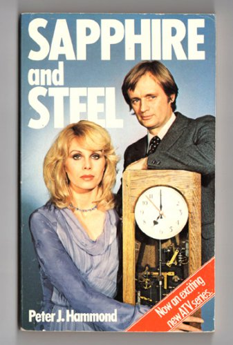 Sapphire and Steel by Peter J. Hammond - 1979 paperback