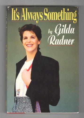 Gilda Radner - It�s Always Something