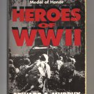 Heroes Of WWII by Edward F. Murphy - 1991 paperback