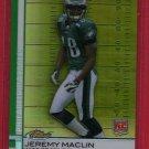 2009 FINEST JEREMY MACLIN ROOKIE REFRACTOR 170/429 w/FREE SHIPPING!
