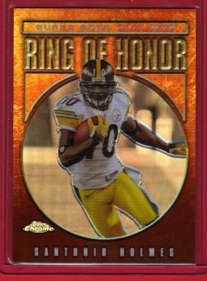 2009 TOPPS CHROME SANTIONIO HOLMES RING OF HONOR REFRACTOR!  w/FREE SHIPPING!