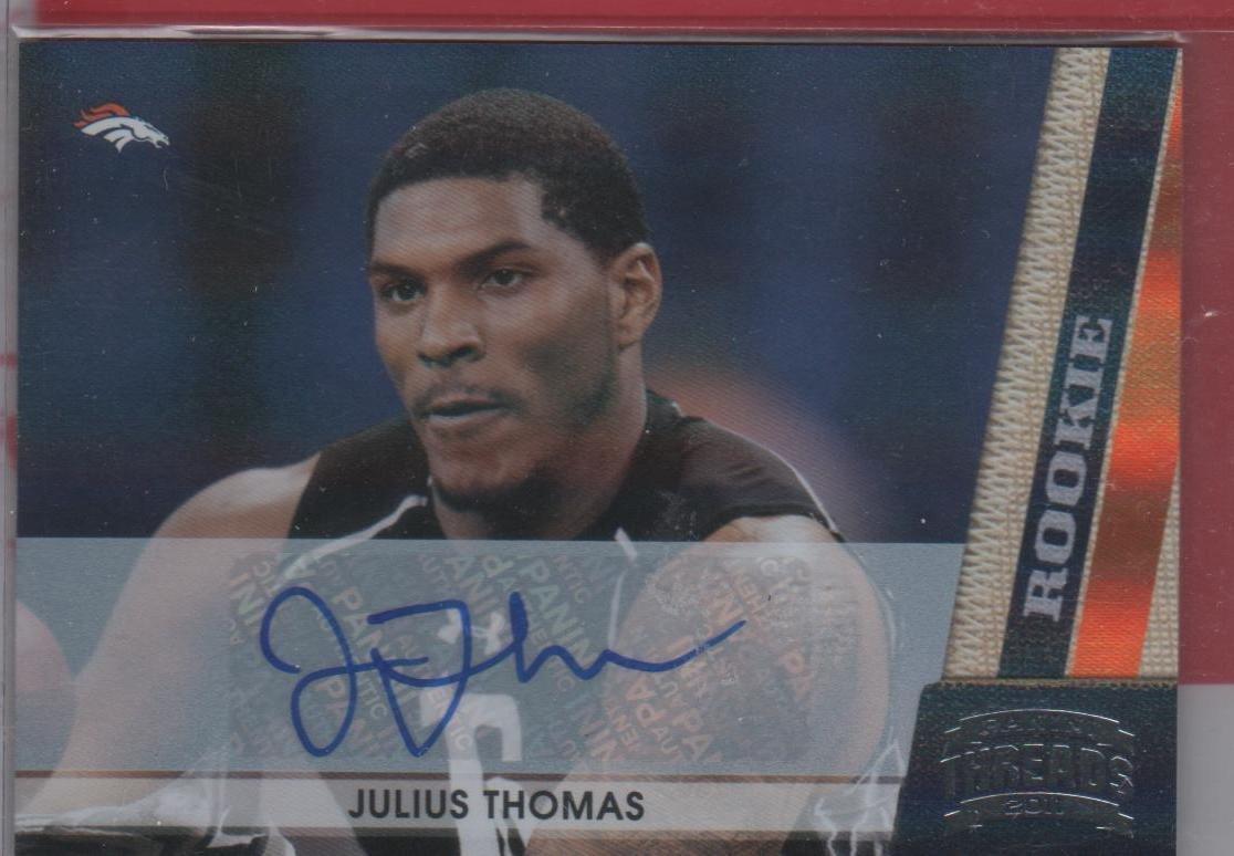2011 Threads Julius Thomas Autograph 040/299