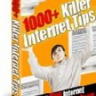 1000+ Killer Internet Tips