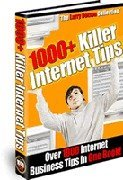 1000+ Killer Internet Tips