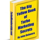 The Big Yellow E-Book Of Turbo Marketing Secrets
