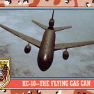 Desert Storm Topps 1991 Trading Card 2nd Series KC10 The Flying Gas Can