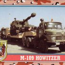 Desert Storm Topps 1991 Trading Card 2nd Series M109 Howitzer