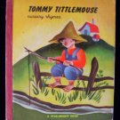 Star-Bright Book, Tommy Tittlemouse Nursery Rhymes, 1947