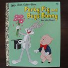 Little Golden Book Porky Pig & Bugs Bunny Just Like Magic, HC, 1976