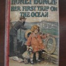 Honey Bunch: Her First Trip On The Ocean, Thorndyke, HC, 1927