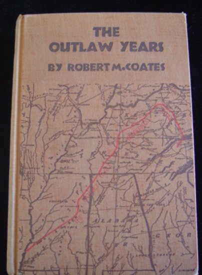 "Vintage 1930 ""The Outlaw Years"" by Robert M. Coates, No DJ"