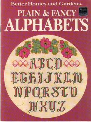 1988 Better Homes & Garderns-Plain & Fancy Alphabets