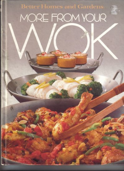1982 Better Homes & Gardens More From Your Wok