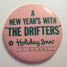 "The Drifters 2 1/4"" Round Button: A New Year's Eve with the Drifters"