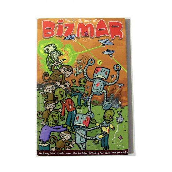 The Big Ol' Book of BIZMAR: Signed