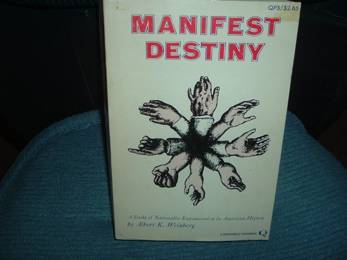 a study of manifest destiny Manifest destiny was the expansion westward to the pacific ocean without manifest destiny, america would not be the size it is today.