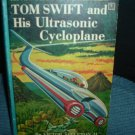 Tom Swift and His Ultrasonic Cycloplane by Victor Appleton II