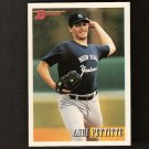 ANDY PETTITTE - 1993 Bowman ROOKIE - NY Yankees