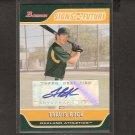 TRAVIS BUCK - 2006 Bowman AUTOGRAPH Rookie - Cleveland Indians & Athletics