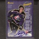 KYLE KOS - 1997-98 Bowman CHL  AUTOGRAPH Rookie